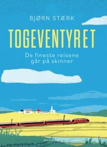 Togeventyret (ebok) av Bjørn Stærk