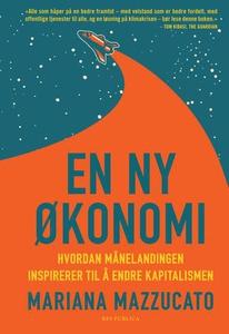 En ny økonomi (ebok) av Mariana Mazzucato