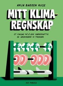 Mitt klimaregnskap (ebok) av Anja Bakken Riis