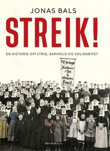 Streik! (ebok) av Jonas Bals