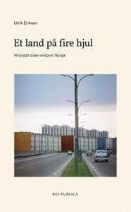 Et land på fire hjul (ebok) av Ulrik Eriksen