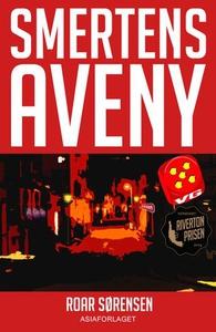 Smertens aveny (ebok) av Roar Sørensen