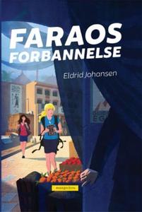 Faraos forbannelse (ebok) av Eldrid Johansen