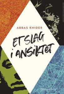 Et slag i ansiktet (ebok) av Abbas Khider