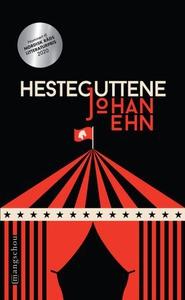 Hesteguttene (ebok) av Johan Ehn