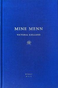 Mine menn (ebok) av Victoria Kielland