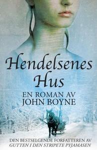 Hendelsenes hus (ebok) av John Boyne