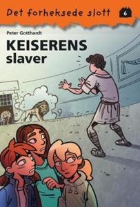 Keiserens slave (ebok) av Peter Gotthardt