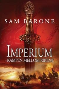 Kampen mellom rikene (ebok) av Sam Barone
