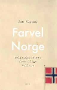 Farvel Norge (ebok) av Jon Hustad
