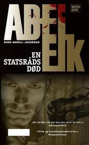En statsråds død (ebok) av Rune Angell-Jacobs