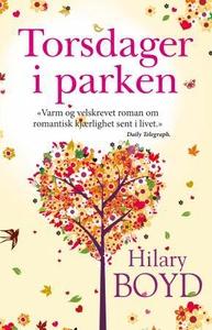 Torsdager i parken (ebok) av Hilary Boyd