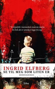 Se til meg som liten er (ebok) av Ingrid Elfb