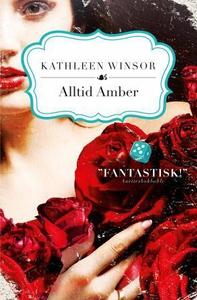 Alltid Amber (ebok) av Kathleen Winsor, Kari