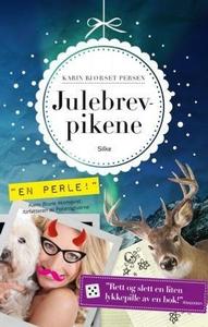 Julebrevpikene (ebok) av Karin Bjørset Persen