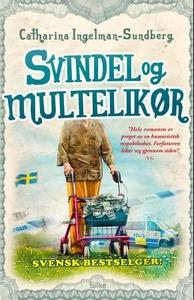 Svindel og multelikør (ebok) av Catharina Ing