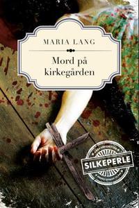 Mord på kirkegården (ebok) av Maria Lang