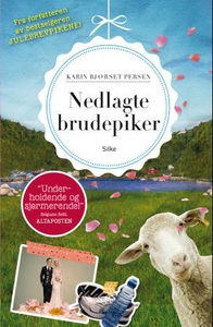 Nedlagte brudepiker (ebok) av Karin Bjørset P