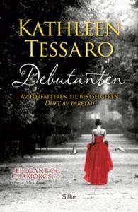 Debutanten (ebok) av Kathleen Tessaro