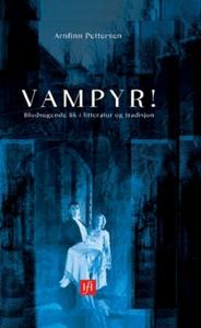 Vampyr! (ebok) av Arnfinn Pettersen
