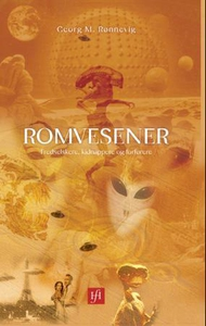 Romvesener (ebok) av Georg M. Rønnevig