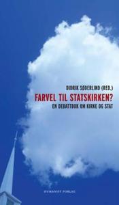 Farvel til Statskirken? (ebok) av Didrik Søde