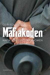 Mafiakoden (ebok) av Geir Follevåg