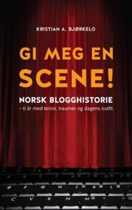 Gi meg en scene! (ebok) av Kristian A. Bjørke