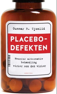 Placebodefekten (ebok) av Gunnar R. Tjomlid