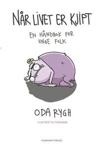 Når livet er kjipt (ebok) av Oda Rygh