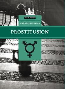 Prostitusjon (ebok) av Andrés Lekanger