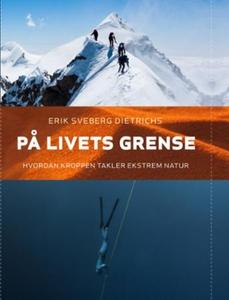 På livets grense (ebok) av Erik Sveberg Dietr