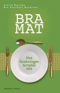 Bra mat (ebok) av Gro Haarklou Mathisen, Astr