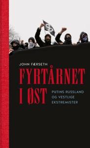 Fyrtårnet i øst (ebok) av John Færseth