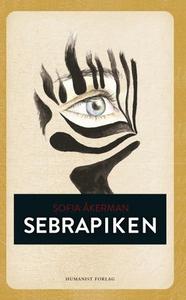 Sebrapiken (ebok) av Sofia Åkerman