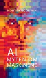 AI (ebok) av Morten Goodwin
