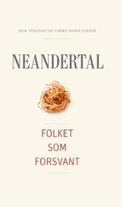 Neandertal (ebok) av Vibeke Riiser-Larsen, Er
