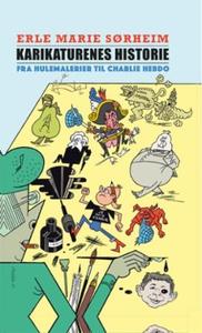 Karikaturenes historie (ebok) av Erle Marie S