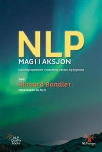 NLP magi i aksjon (ebok) av Richard Bandler