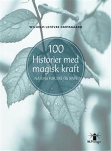 100 historier med magisk kraft (ebok) av Wilh