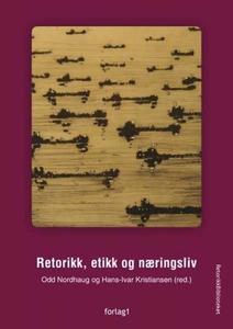 Retorikk, etikk og næringsliv (ebok) av
