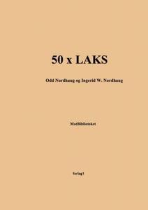 50 x laks (ebok) av Odd Nordhaug, Ingerid W.