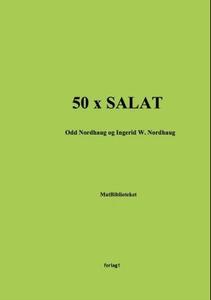 50 x salat (ebok) av Odd Nordhaug, Ingerid W.