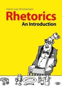 Rhetorics (ebok) av Hans-Ivar Kristiansen
