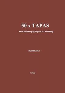 50 x tapas (ebok) av Odd Nordhaug, Ingerid W.