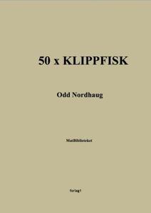 50 x klippfisk (ebok) av Odd Nordhaug