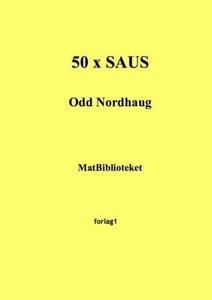 50 x saus (ebok) av Odd Nordhaug