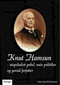 Knut Hamsun (ebok) av Hans-Ivar Kristiansen