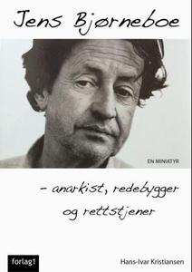 Jens Bjørneboe (ebok) av Hans-Ivar Kristianse