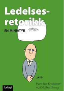 Ledelsesretorikk (ebok) av Hans-Ivar Kristian